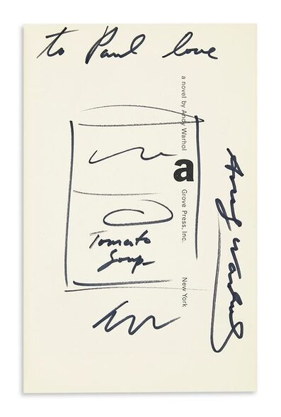 Andy Warhol, 'Tomato Soup (dedicated to his manager Paul Morrissey and signed three (3) times by Warhol)', ca. 1968