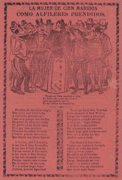 José Guadalupe Posada, 'La Mujer de Cien Maridos - Como Alfileres Prendidos', 1901