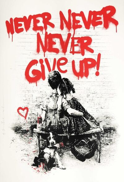 Mr. Brainwash, 'Don't Give Up! - Red', 2020
