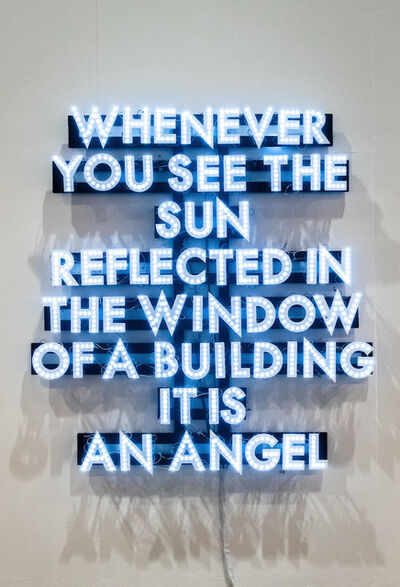 Robert Montgomery, 'Whenever You See The Sun', 2009