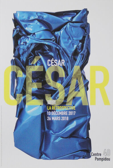 César, 'Exposition 'La rétrospective' - Blu Francia 490', 2017