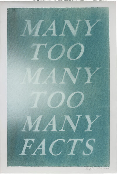 Ed Ruscha, 'Many Too Many Too Many Facts', 2015