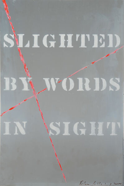 Edwin Schlossberg, 'Slighted by Words In Sight', 2014