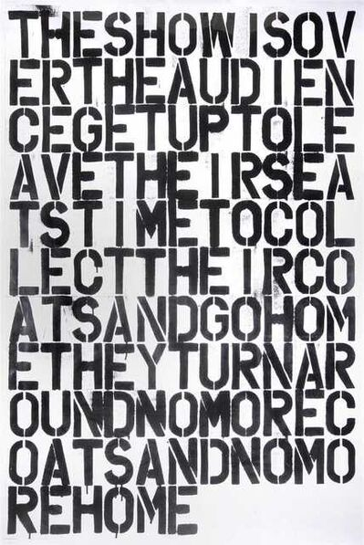 CHRISTOPHER WOOL and FELIX GONZALEZ-TORRES, 'untitled (The Show Is Over)', 1993