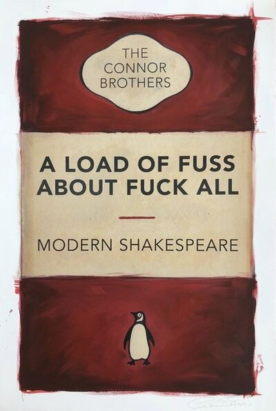 The Connor Brothers, 'A Load of Fuss About Fuck All (HPM)', 2019