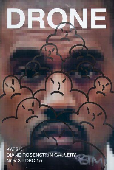 KATSU, 'Drone, exhibition poster', 2018