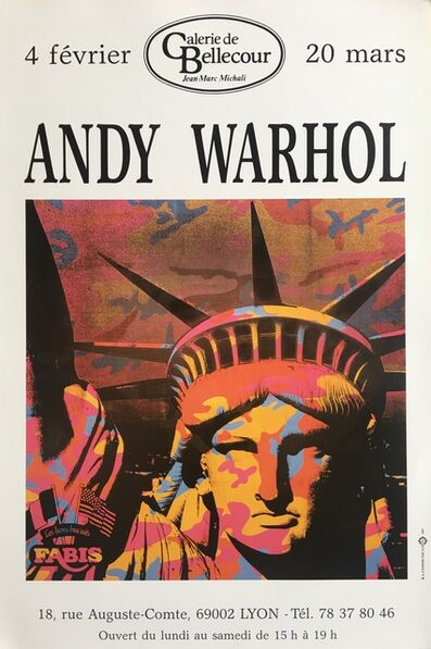 """Andy Warhol, 'Statue of Liberty- Vintage poster of the last """"Andy WARHOL"""" exhibition during the artist's lifetime, organized by Jean-Marc MICHALI at his Galerie de Bellecour, Lyon, from 4 Feb. to 20 Mar. 1987.', 1987"""