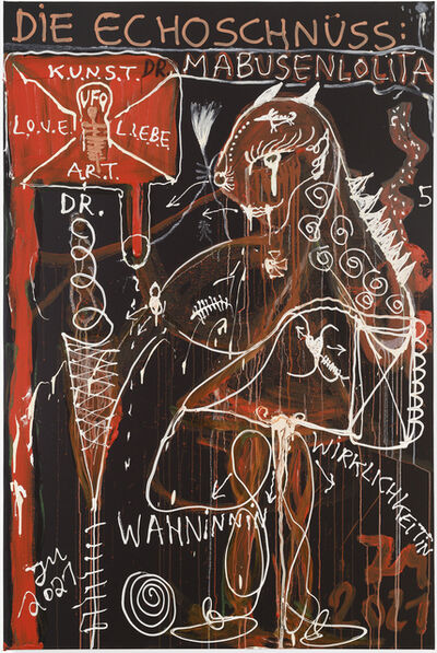 Jonathan Meese, 'DIE DR: MABUSENLOLITA (ZWISCHEN ABSTRAKTION UND WAHN)', 2021
