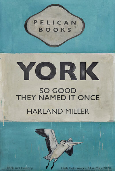 Harland Miller, 'York So Good They Named It Once', 2020