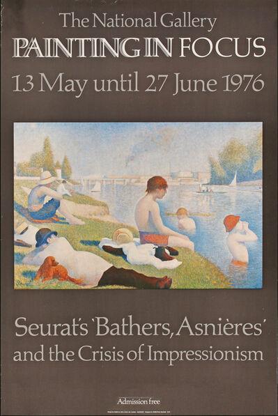 Georges Seurat, 'The National Gallery(London), Painting in Focus, 13 May until 27 June 1976, Seurat's Bathers, Asnieres and the Crisis of Impressionism, HOLIDAY SALE $150 OFF THRU MAKE OFFER', 1976