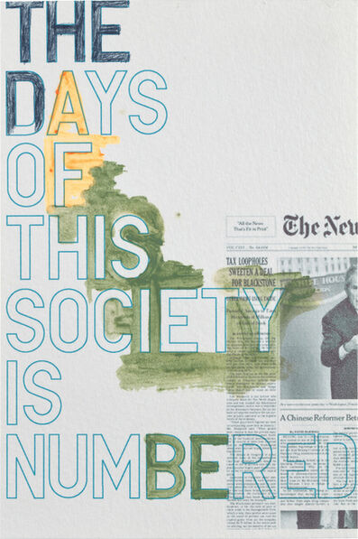 Rirkrit Tiravanija, 'Untitled (The Days of This Society is Numbered)', 2007