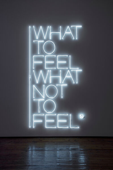 Maurizio Nannucci, 'What to feel what not to feel', 2017