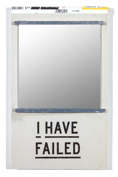 Skylar Fein, 'I Have Failed (mirror)', 2019
