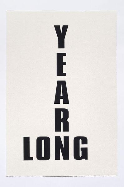 Kay Rosen, 'Long, Long Time', 2015