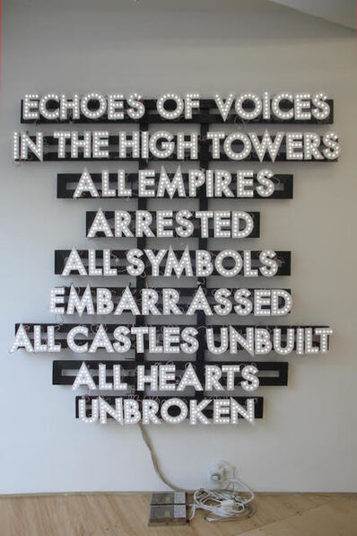 Robert Montgomery, 'Echoes of Voices in the High Towers', 2013
