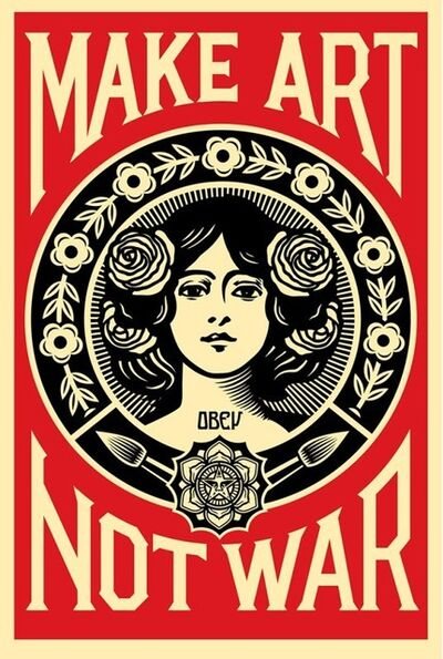 Shepard Fairey, 'MAKE ART NOT WAR', 2019