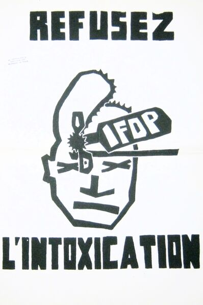 Anonymous, 'May '68 Poster Refusez l'intoxication IFOP (Refuse IFOP intoxication)', 1968