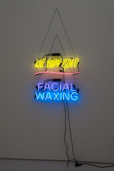 Daniel Joseph Martinez, 'We Buy Gold Facial Waxing', 2012