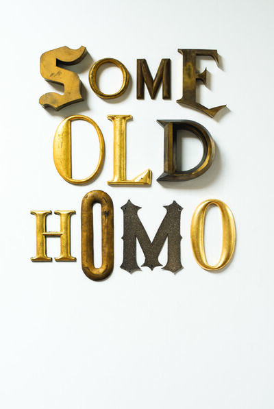 Jack Pierson, 'SOME OLD HOMO', 2019