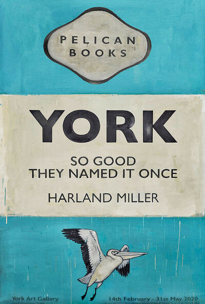 Harland Miller, 'York, So Good They Named It Once', 2020