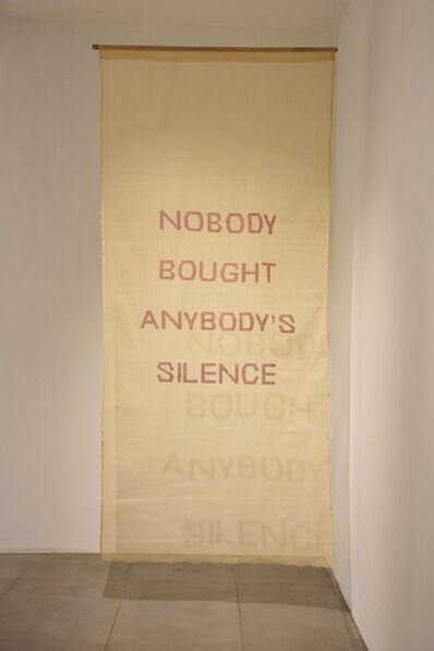 Yasmin Jahan Nupur, 'Nobody Bought Anybody's Silence ', 2017-2018