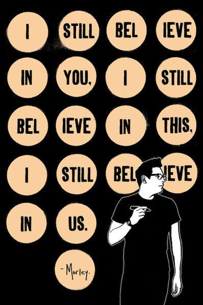 Morley, 'Still Believe'