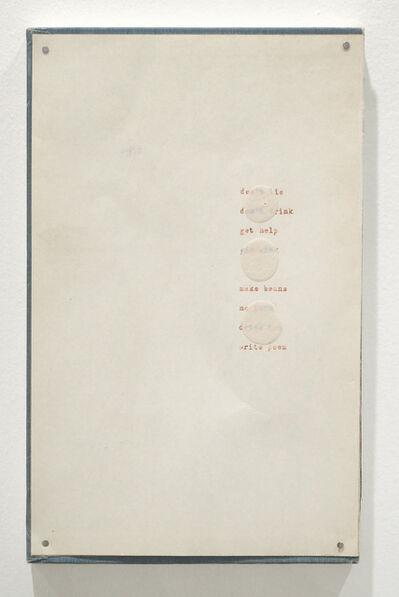 Daniel John Weiner, 'To Do List (Don't Lie / Don't Drink / Get Help / Fix Sink / Make Beans / No Porn / Drink Tea / Write Poem) ', 2017