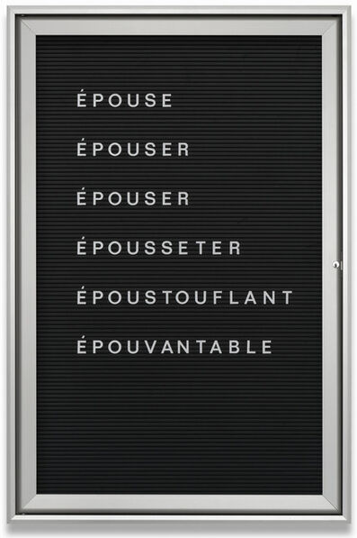 Bethan Huws, 'Untitled (Epouse-Epouser…) REF: 006225 Ed. 2/2', 2013