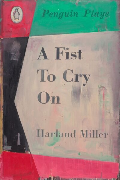 Harland Miller, 'A Fist to Cry On', 2015