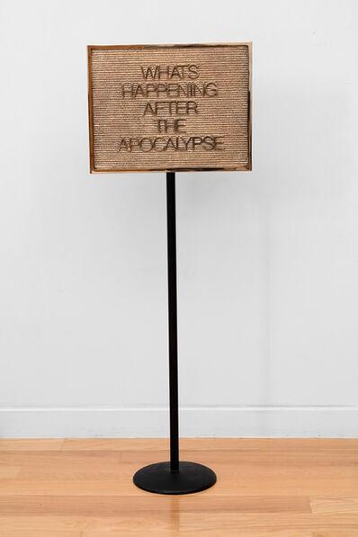 Maynard Monrow, 'Untitled / Apocalypse', 2018