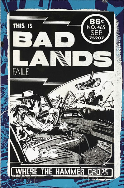 FAILE, ''This is Bad Lands' Hand-Painted Silkscreen Print', 2014