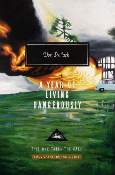 Don Pollack, 'Living Dangerously ', 2017