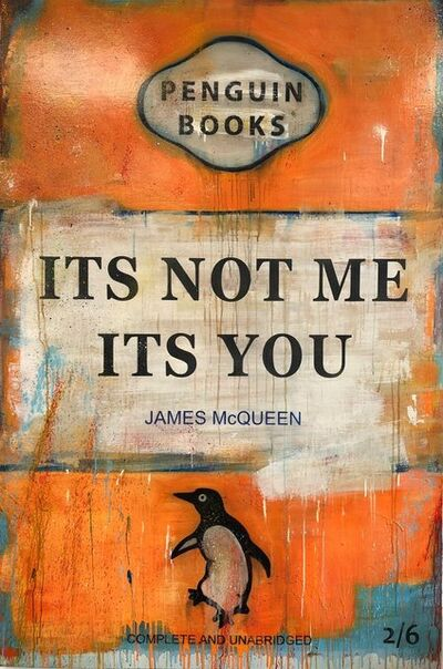 James McQueen, 'Its Not Me Its You', 2020