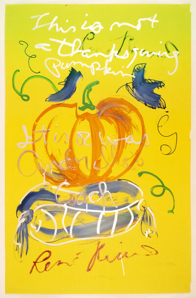 Rene Ricard, 'This is not a Thanksgiving Pumpkin', 1989