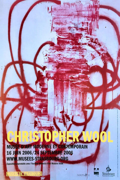 Christopher Wool, 'Christopher Wool exhibition poster 2006', 2006