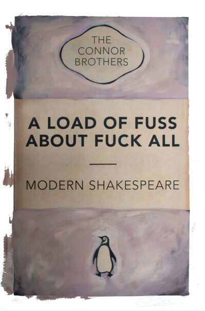 The Connor Brothers, 'A Load Of Fuss About Fuck All,', 2018