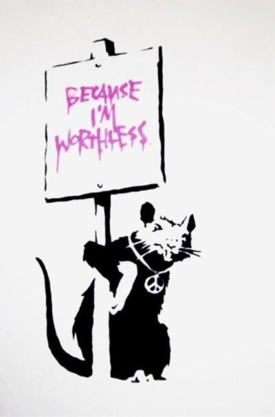 Banksy, 'Because I'm Worthless (signed)', 2004