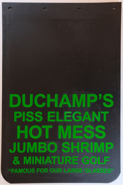 """Cary Leibowitz (""""Candy Ass""""), 'Duchamp's Piss Elegant Hot Mess Jumbo Shrimp & Miniature Golf """"Famous for Our Large Glasses""""', 2019"""