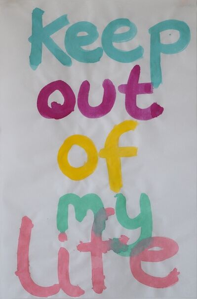 Maria Pask, 'Keep out of my life', 2020