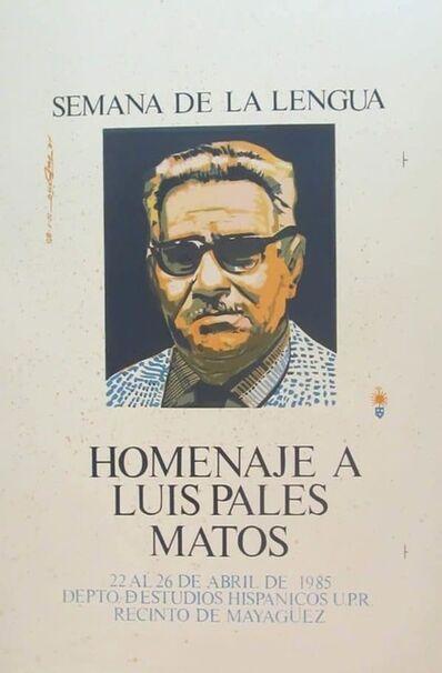 Rafael Tufiño, 'Semana de la Lengua Homanje a Luis Pales Matos', 1985