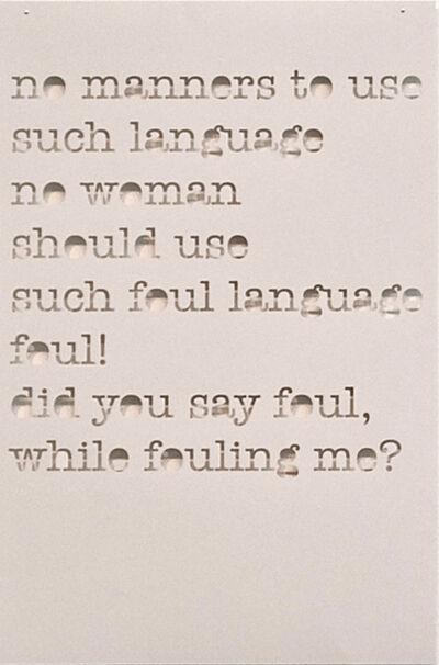 Andrea van der Straeten, 'Just a Minute... (no manners)', 2010