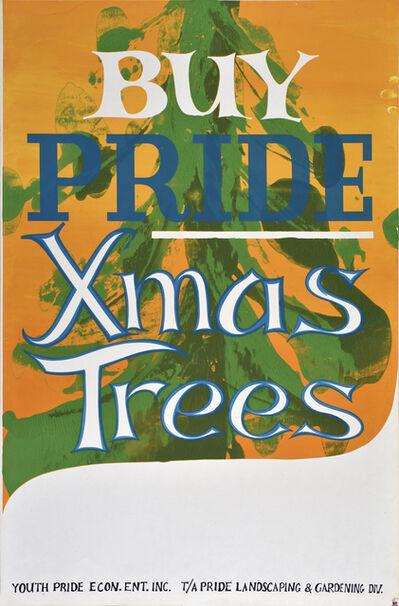 Lou Stovall, 'Buy Price Xmas Trees - Youth Pride Empowerment Inc.', 1968