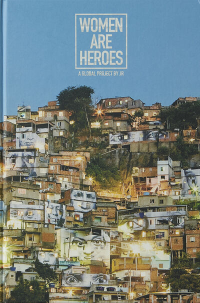 JR, 'Women Are Heros: A Global Project By JR', 2012