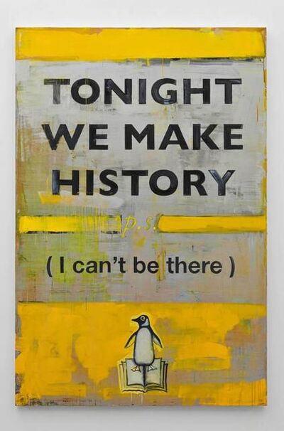Harland Miller, 'Tonight We Make History P.S. I can't be there', 2016
