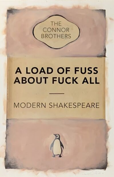 The Connor Brothers, 'A Load Of Fuss (Unique)', 2018