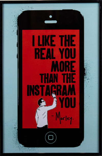 Morley, 'The Real You', 2018