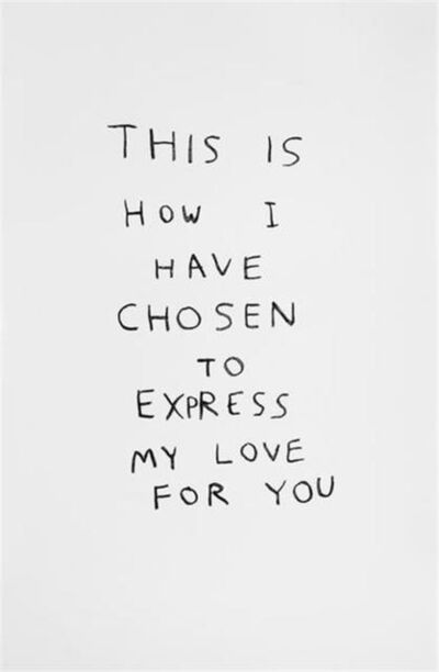David Shrigley, 'Express My Love', 2014