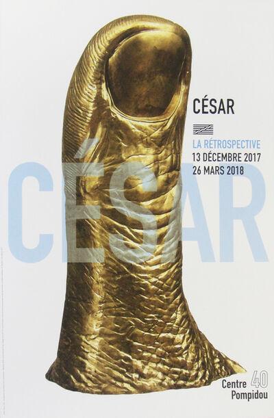 César, 'Exposition 'La rétrospective' - Pouce', 2017
