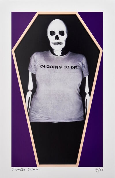 Martha Wilson, 'I'm Going to Die', 2014