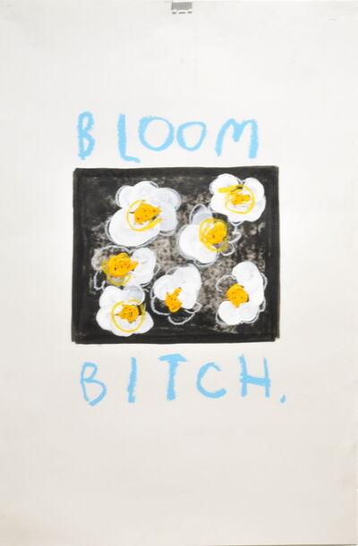 Frances Berry, 'Bloom Bitch', 2019